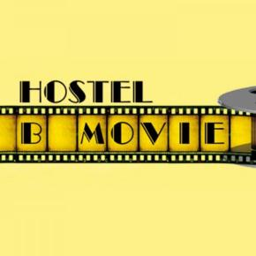 廉价旅馆 - B Movie Hostel